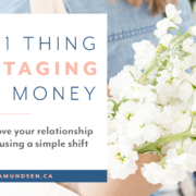 The #1 Thing Sabotaging Your Relationship with Money by Zena Amundsen