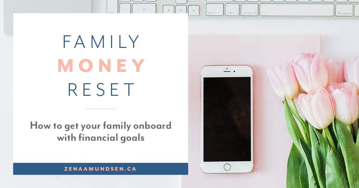 September Money Reset: Getting Your Family on Board