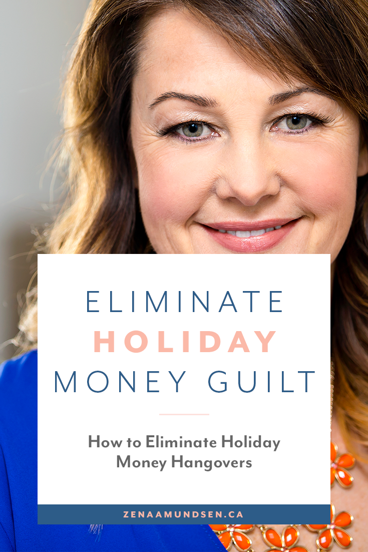How to Eliminate Holiday Money Hangovers By Zena Amundsen