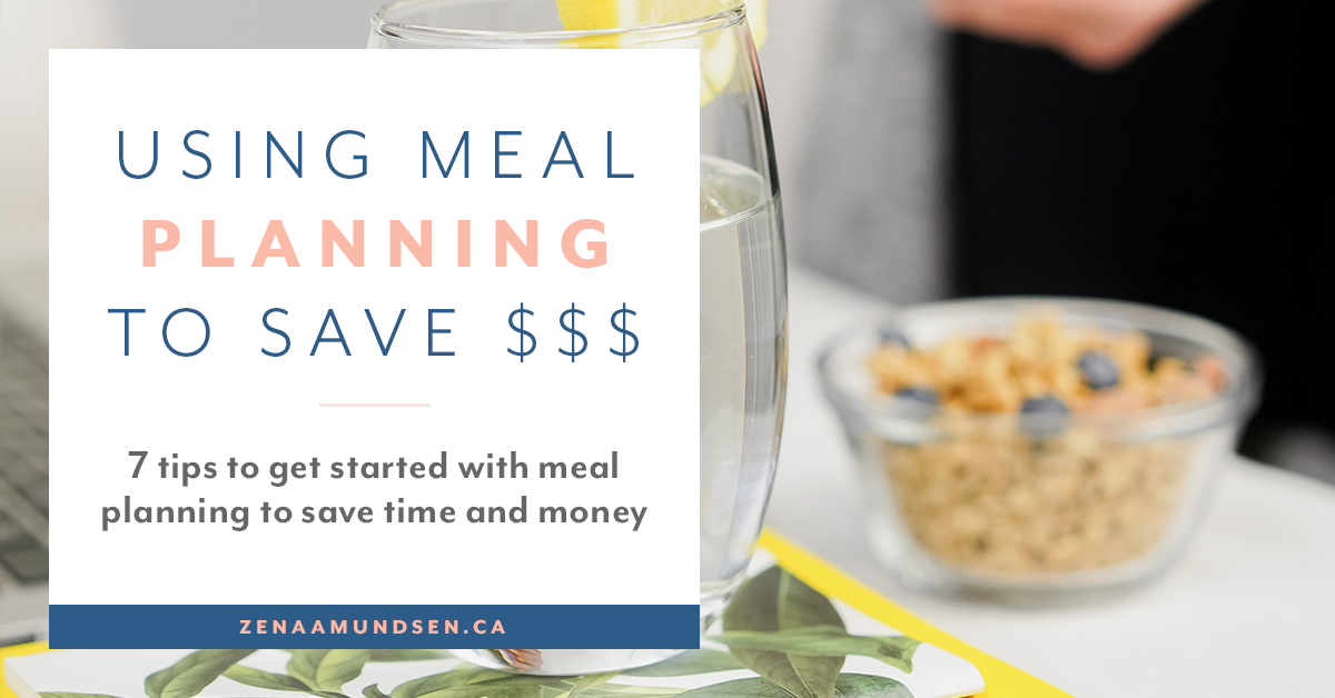 Meal Planning: The Ultimate Strategy That Will Save You Money and Make Life Easier