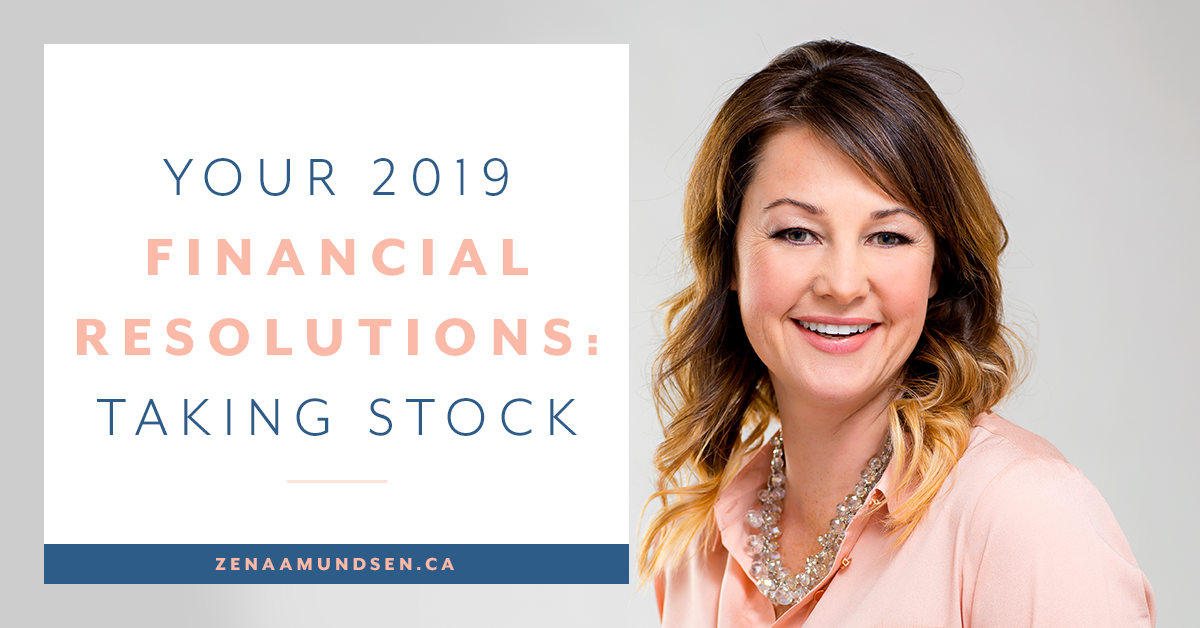 Your 2019 Financial Resolutions – Taking Stock